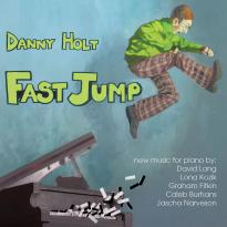 Danny Holt: Fast Jump