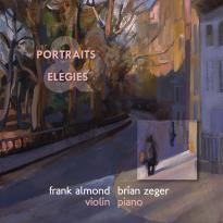 Frank Almond: Portraits and Elegies