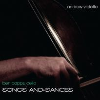 Andrew Violette: Songs and Dances