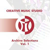Creative Music Studio: Archive Selections, Vol. 1