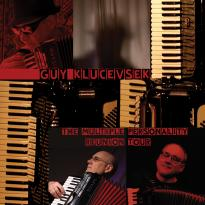 Guy Klucevsek: The Multiple Personality Reunion Tour