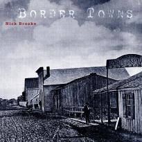 Nick Brooke: Border Towns