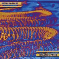Justin DeHart: Strange Paths