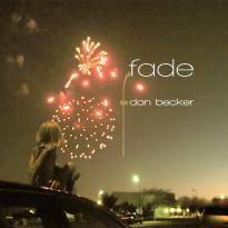 Dan Becker: Fade