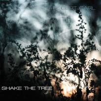 Robert Carl: Shake the Tree