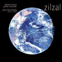 Ayman Fanous / Jason Kao Hwang: Zilzal