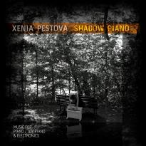 Xenia Pestova: Shadow Piano