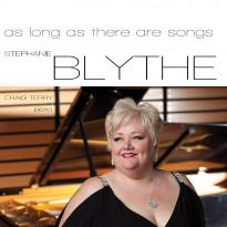 Stephanie Blythe: As Long As There Are Songs
