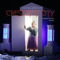 Anne LeBaron: Crescent City