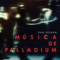 Dan Roman: Musica de Palladium