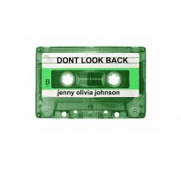 Jenny Olivia Johnson: Dont Look Back