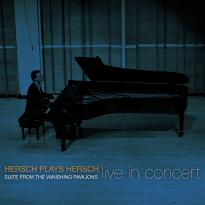 Hersch Plays Hersch: Suite From The Vanishing Pavilions