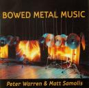 Bowed Metal Music
