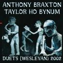 Braxton and Bynum: Duets (Wesleyan) 2002