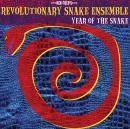 Ken Field: Revolutionary Snake Ensemble: Year of the Snake