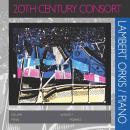 20th Century Consort: Lambert Orkis/Pianio