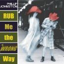 Phillip Johnston - Rub Me the Wrong Way