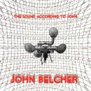 John Belcher: The Sound According to John