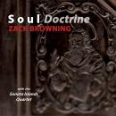 Zack Browning: Soul Doctrine