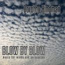 Dorothy Hindman: Blow by Blow
