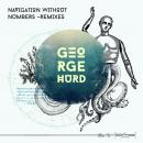 George Hurd: Navigation Without Numbers - Remixes