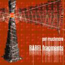 Pat Muchmore: BABEL fragments