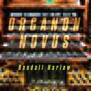 Randall Harlow: Organon Novus