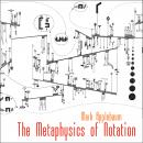 Mark Applebaum: The Metaphysics of Notation